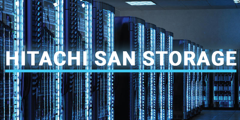 HITACHI SAN STORAGE