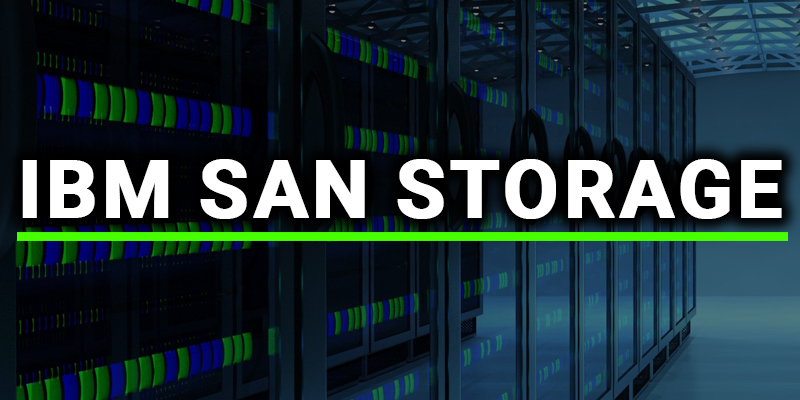 IBM SAN STORAGE